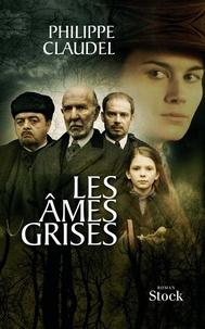 Philippe Claudel - Les âmes grises.