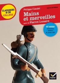 Mains et merveilles - Suivi de Pierrot Lunaire.pdf