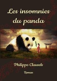 Philippe Clausels - LES INSOMNIES DU PANDA.