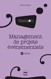 Philippe Claveau - Management de projets événementiels.