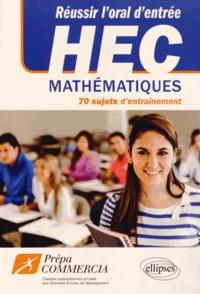 Réussir loral dentrée à HEC - 70 sujets dentrainement mathématiques.pdf
