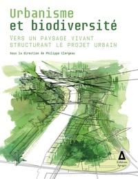 Philippe Clergeau - Urbanisme et biodiversité.