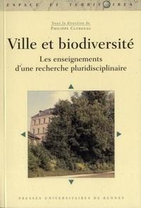 Philippe Clergeau - Ville et biodiversité - Les enseignements d'une recherche pluridisciplinaire.