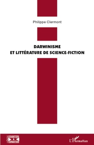 Philippe Clermont - Darwinisme et littérature de science-fiction.