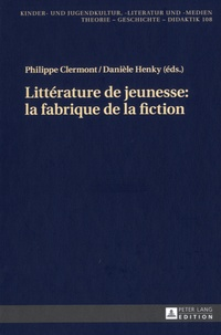 Philippe Clermont et Danièle Henky - Littérature de jeunesse - La fabrique de la fiction.