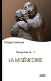 Philippe Cochinaux - La miséricorde.