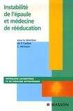 Philippe Codine et Christian Hérisson - Instabilité de l'épaule et médecine de rééducation.