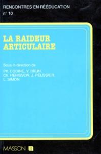 Philippe Codine et  Collectif - La raideur articulaire.