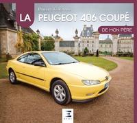 Philippe Coignard - Le coupé Peugeot 406 de mon père.