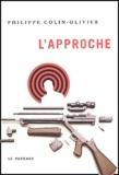 Philippe Colin-Olivier - L'approche.