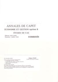 Philippe Collet - Annales de CAPET Economie et Gestion option B - Etudes de cas corrigés.