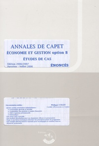 Philippe Collet - Annales de Capet - Economie et gestion option B, étude de cas, énoncés.