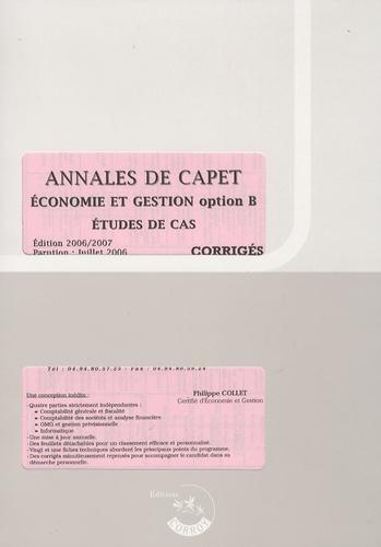 Philippe Collet - Annales de Capet - Economie et gestion option B, étude de de cas, corrigés.