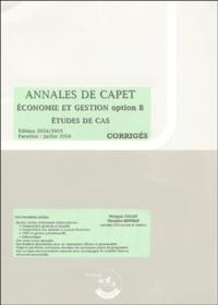 Philippe Collet - Corrigés Annales de CAPET  Economie et Gestion option B - Etudes de cas.