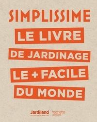 Philippe Collignon - Simplissime - Jardinage - Le livre de jardinage le + facile du monde.