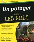 Philippe Collignon et Charlie Nardozzi - Un potager pour les nuls.