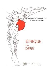 Philippe Collinet - Ethique du désir.