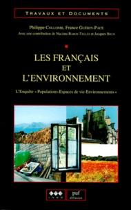 """Philippe Collomb et France Guérin-Pace - LES FRANCAIS ET L'ENVIRONNEMENT. - L'enquête """" Populations-Espaces de vie-Environnements """"."""