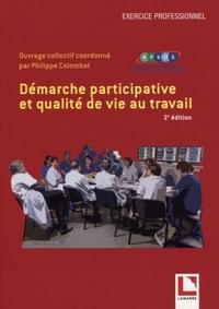 Philippe Colombat - Démarche participative et qualité de vie au travail.