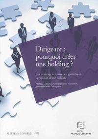 Histoiresdenlire.be Dirigeant : pourquoi créer une holding ? - Les avantages et mises en garde liés à la création d'une holding Image