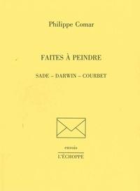 Philippe Comar - Faites à peindre.