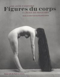 Philippe Comar - Figures du corps - Une leçon d'anatomie.