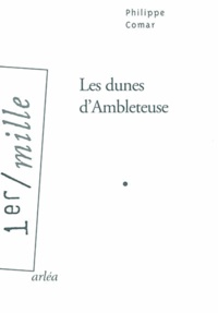 Philippe Comar - Les dunes d'Ambleteuse.