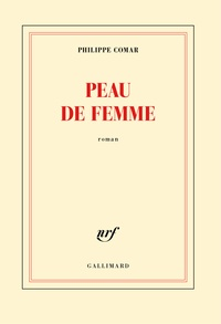Philippe Comar - Peau de femme.