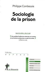 Philippe Combessie - Sociologie de la prison.