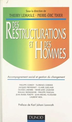 Des restructurations et des hommes. Accompagnement social et gestion du changement