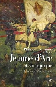 Philippe Contamine - Jeanne d'Arc et son époque - Essais sur le XVe siècle français.