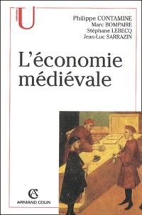 Philippe Contamine et Marc Bompaire - L'économie médiévale.