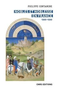 Philippe Contamine - Nobles et noblesse en France - 1300-1500.