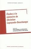 Philippe Conte et Maryse Badel - Etudes à la mémoire de Christian Lapoyade-Deschamps.