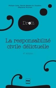 Philippe Conte - La Responsabilité civile délictuelle - 4e édition.