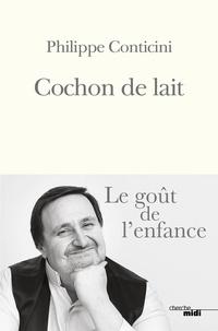 Philippe Conticini - Cochon de lait.