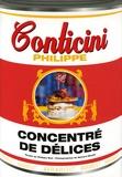Philippe Conticini et Philippe Boé - Concentré de délices.