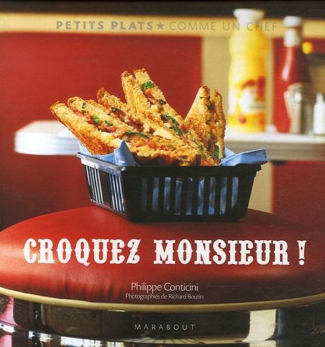 Philippe Conticini - Croquez Monsieur !.