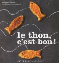 Philippe Conticini - Le thon, c'est bon !.