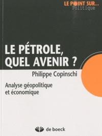 Le pétrole, quel avenir ? - Analyse géopolitique et économique.pdf