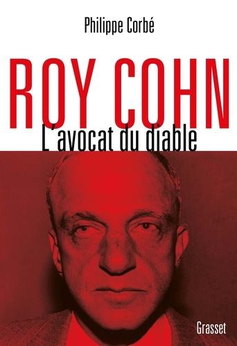 Roy Cohn, l'avocat du diable. L'homme qui a tout appris à Donald Trump