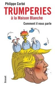Philippe Corbé - Trumpitudes et turpitudes - Un carnage américain.