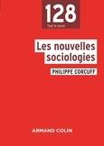Philippe Corcuff - Les nouvelles sociologies - Entre le collectif et l'individuel.