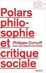 Philippe Corcuff - Polars, philosophie et critique sociale.