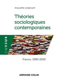 Téléchargements de livres électroniques en pdf Théories sociologiques contemporaines  - France, 1980-2020 par Philippe Corcuff 9782200627768 in French