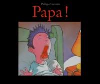 Philippe Corentin - Papa !.