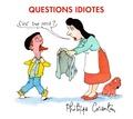 Philippe Corentin - Questions idiotes.