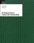Philippe Corthésy et Sabrina Sztremer - Introduction à l'analyse financière.