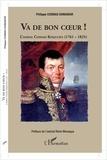 Philippe Cosmao Dumanoir - Va de bon coeur ! - L'amiral Cosmao Kerjulien (1761-1825).