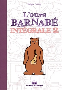 Philippe Coudray - L'Ours Barnabé Intégrale Tome 2 : .